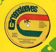THE BLACKSTARLINER / WHERE IS JAH. Artist: Reggae Regulars. Label: Greensleeves